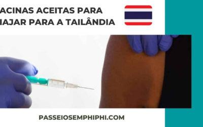 Quais vacinas são aceitas para viajar para a Tailândia?